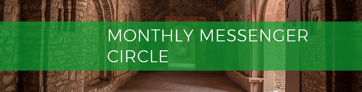 Monthly Messenger Circle
