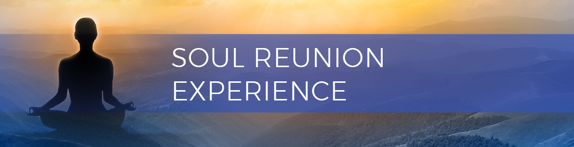 The Soul Reunion Experience Retreat